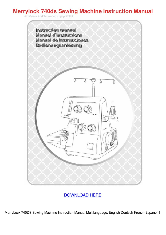 Merrylock 740ds Sewing Machine Instruction Ma by Heike Kinkade - issuu