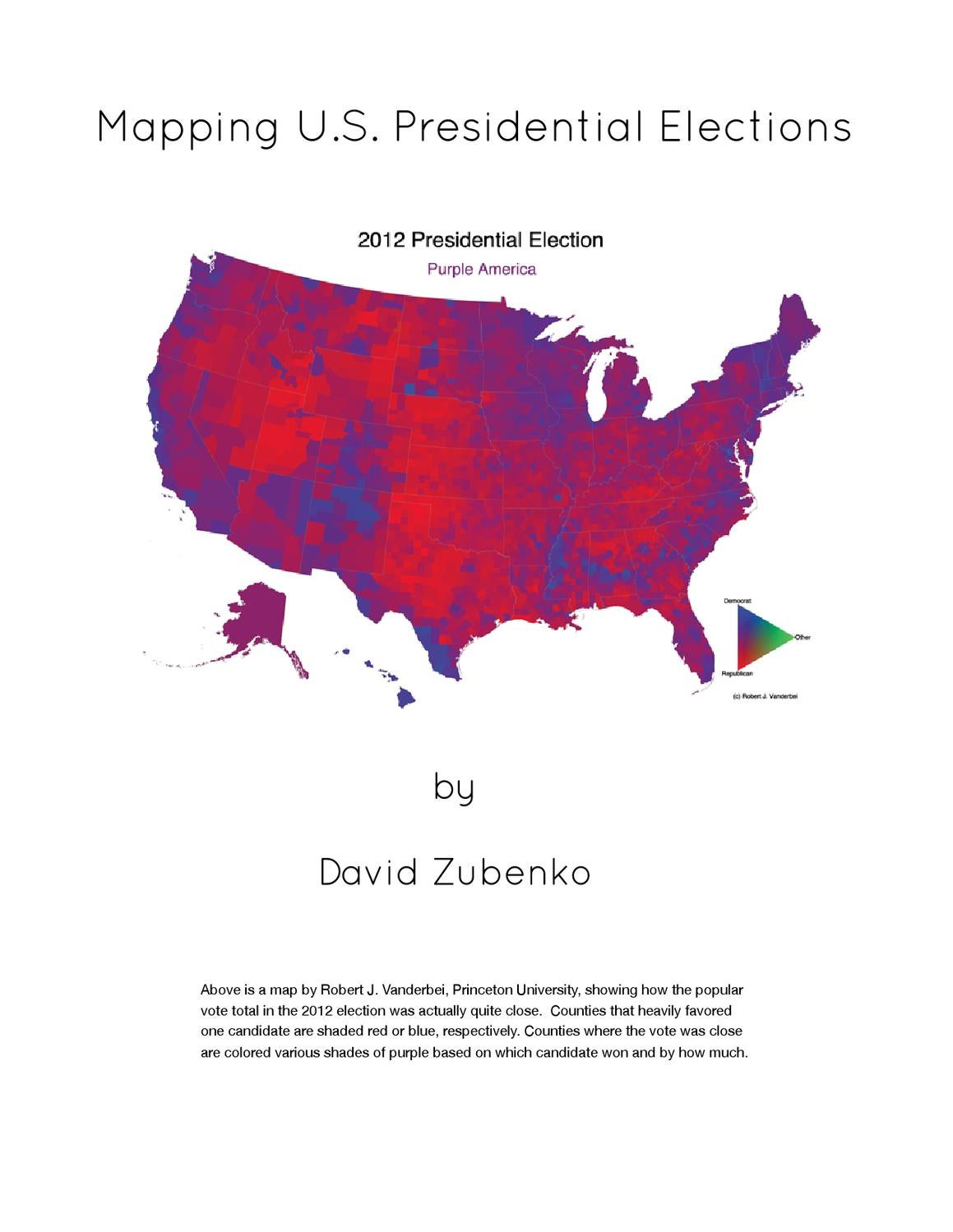 Purple America Map.Map Types U S Presidential Elections By David Zubenko Issuu