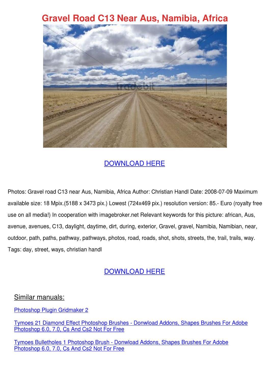 Gravel Road C13 Near Aus Namibia Africa by Jayna Guzzi - issuu