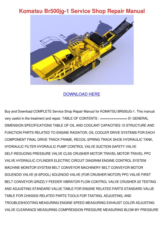 Komatsu Br500jg 1 Service Shop Repair Manual by Kam Shull - issuu