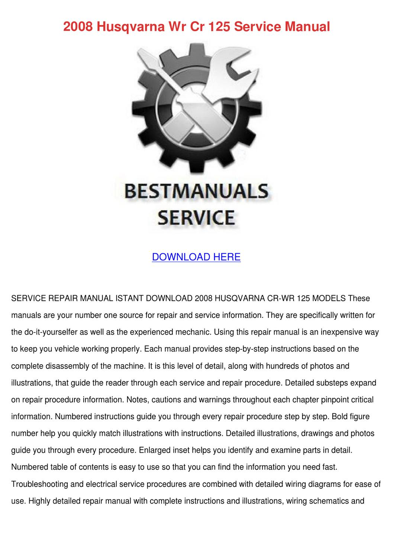 2008 Husqvarna Wr Cr 125 Service Manual by Stephania Buendia - issuu
