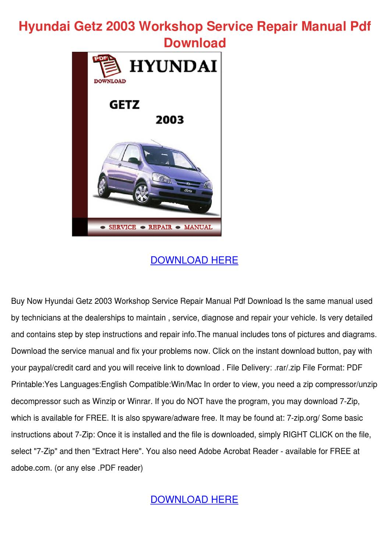 Hyundai Getz 2003 Workshop Service Repair Man by Jimmie Coco - issuu