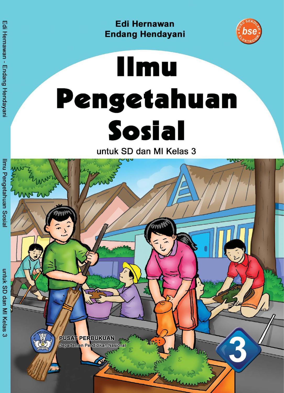 Kelas 3 Ilmu Pengetahuan Sosial Edi Dan Endang By Yeti Herawati
