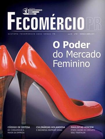 ee158ab39e Revista Fecomércio PR - nº 81 by Federação do Comércio de Bens ...