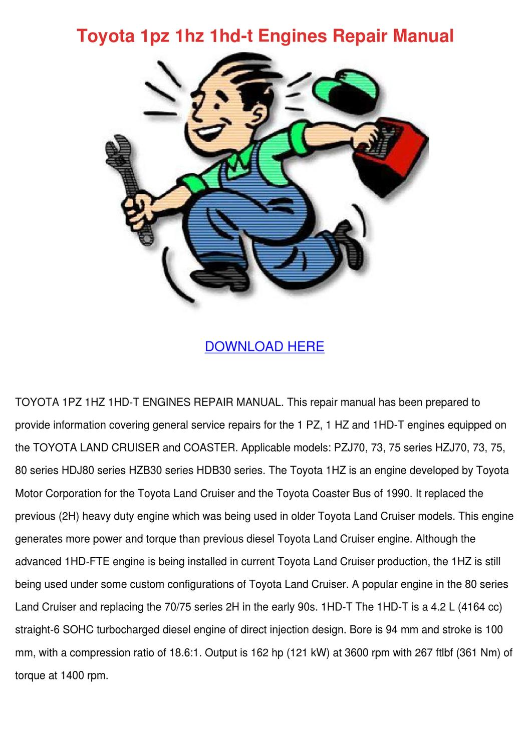 Toyota 1pz 1hz 1hd T Engines Repair Manual by Margorie Sarah - issuu