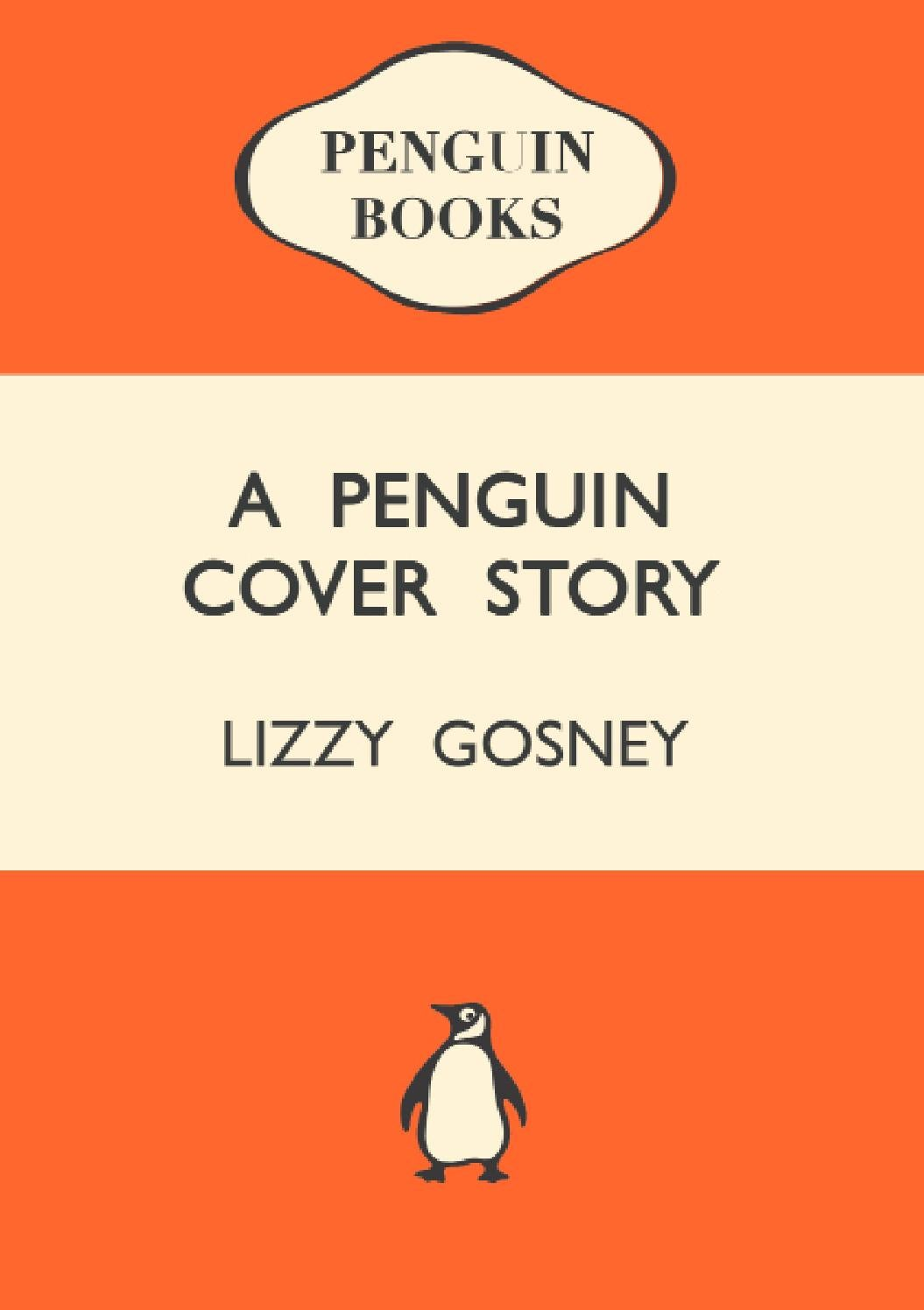 Penguin Book Cover Notebooks : A brief history of penguin book covers by lizzy gosney issuu