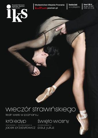 c6a13d0b41598 IKS, kwiecień nr 4 (258)/ 2013 by Wydawnictwo Miejskie Posnania - issuu