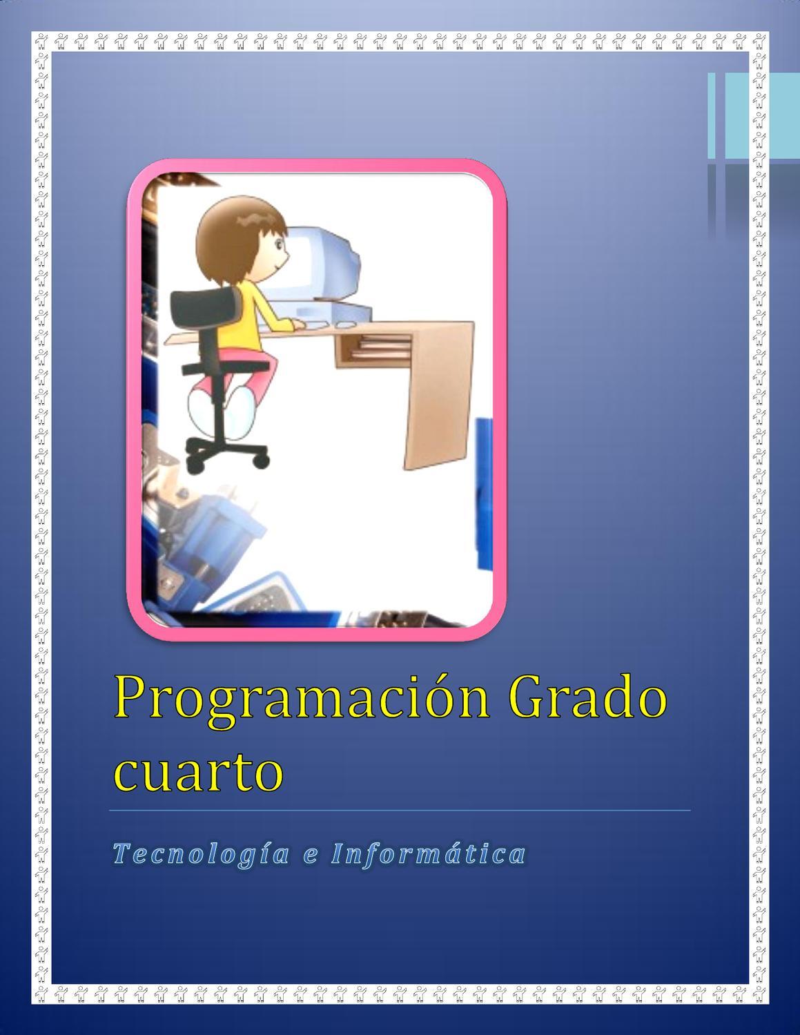 PROGRAMACIÓN TECNO - INFORMÁTICA GRADO CUARTO 4° by Nubia ...
