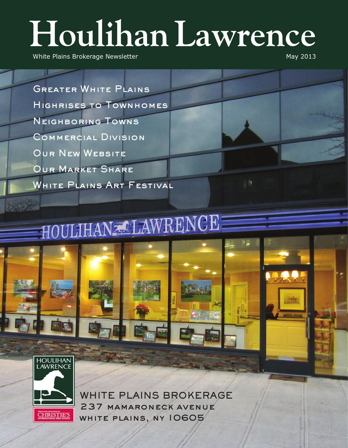 Houlihan Lawrence White Plains Spring 2013 Newsletter By