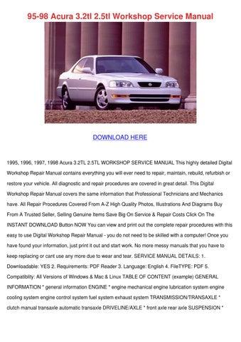 [SCHEMATICS_4FD]  95 98 Acura 32tl 25tl Workshop Service Manual by Micaela Luria - issuu | 98 Acura 3 2tl Engine Diagram |  | Issuu
