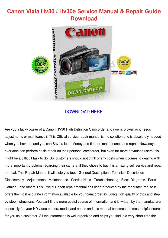Canon Vixia Hv30 Hv30e Service Manual Repair by Micaela Luria - issuu