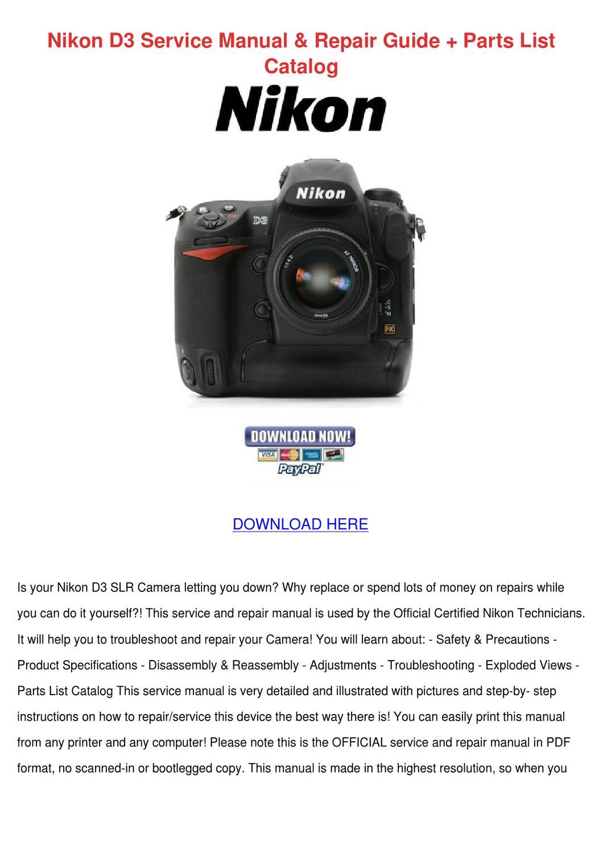 Nikon D3 Service Manual Repair Guide Parts Li by Keturah Ellenberg ...
