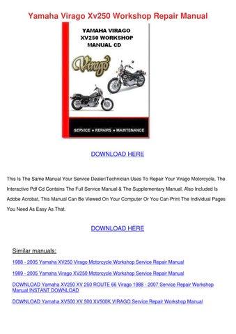 yamaha virago xv250 1988 2005 all models motorcycle workshop manual repair manual service manual download