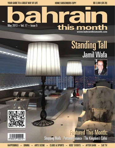 Bahrain This Month - May 2013 by Red House Marketing - issuu