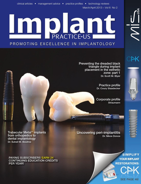 Implant Practice US Magazine March/April 2013 - Vol 6 No 2 by