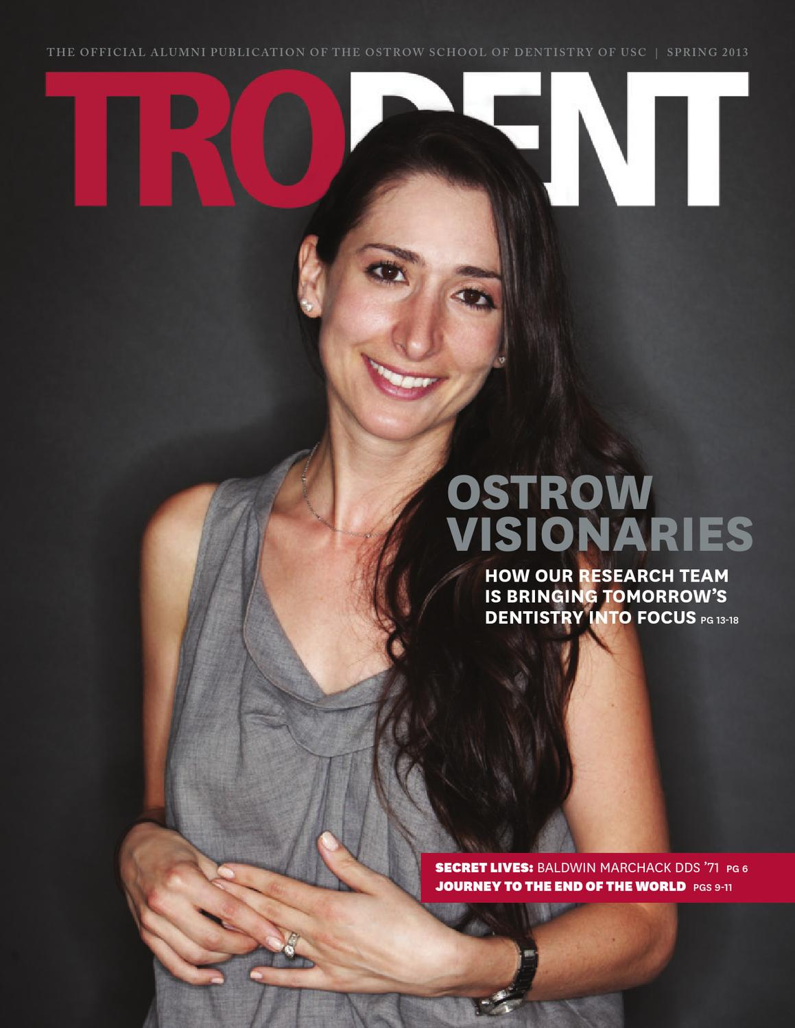 TroDent Spring 2013 by Herman Ostrow School of Dentistry of