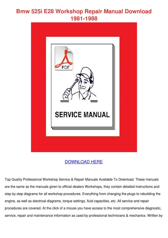Bmw 525i E28 Workshop Repair Manual Download by Maricruz Pascascio ...