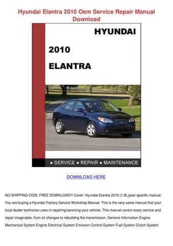Hyundai Elantra 2010 Oem Service Repair Manua by Alise Neveu - issuu