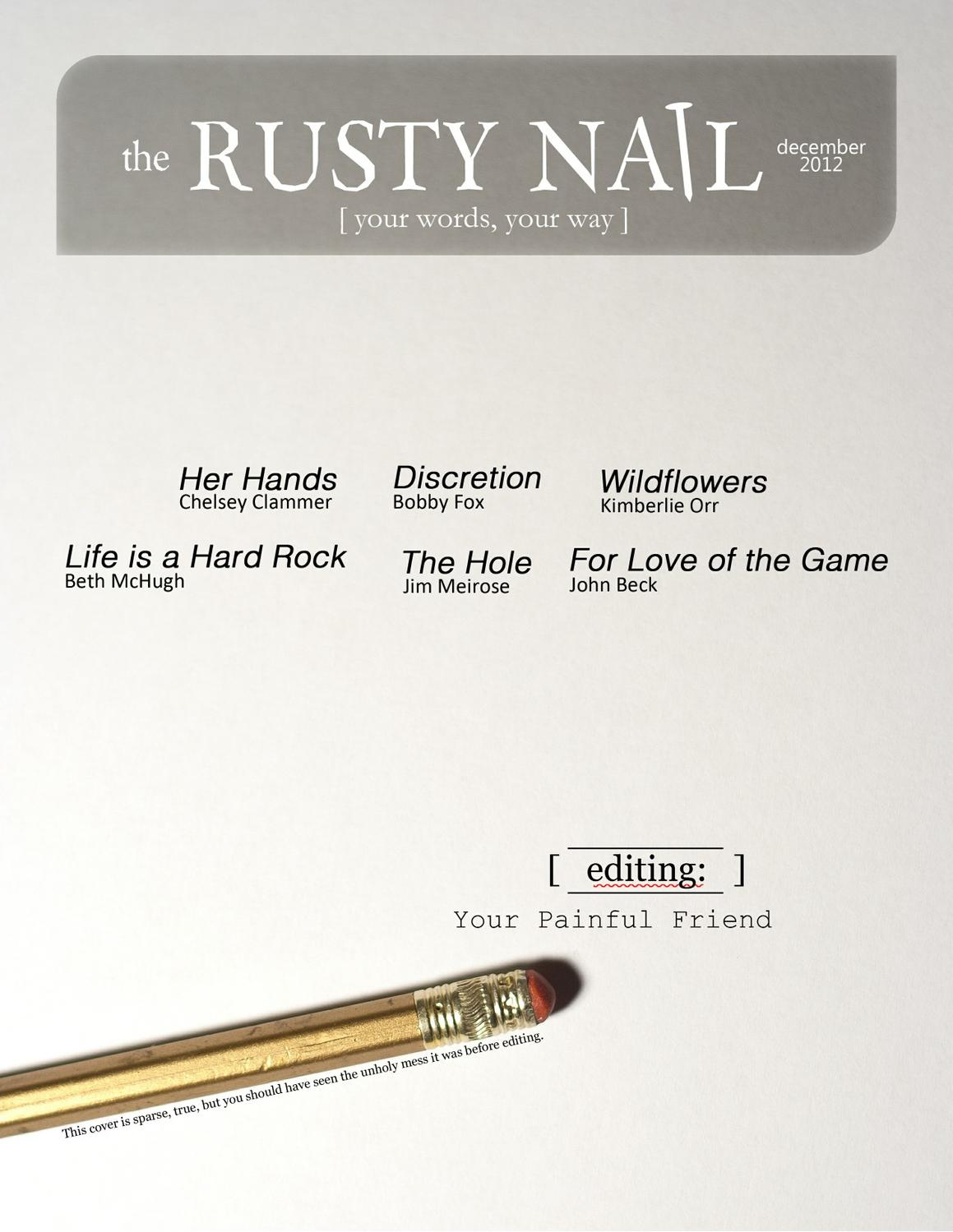 The Rusty Nail, December 2012, Issue 10 by Sweatshoppe Publications ...