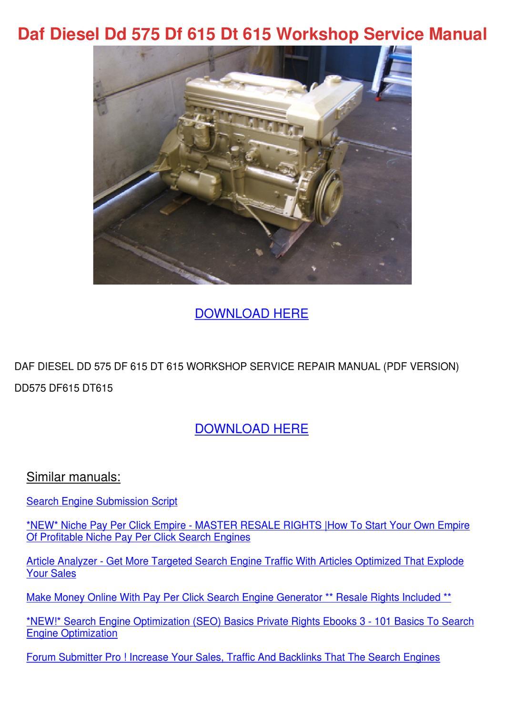 Daf Diesel Dd 575 Df 615 Dt 615 Workshop Serv by Princess Smoley ...