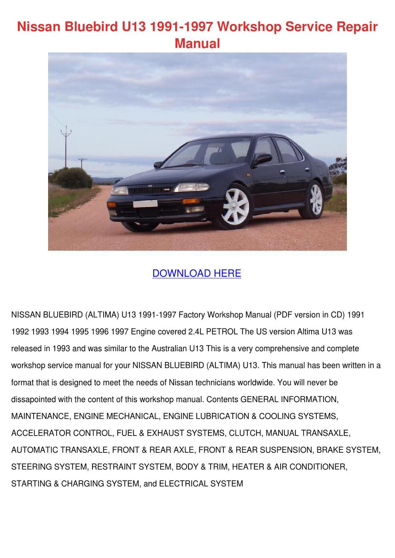 Nissan Bluebird U13 1991 1997 Workshop Servic by Claris Stabb - issuu