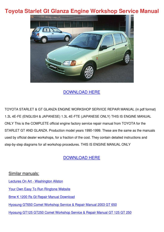 Toyota Starlet Gt Glanza Engine Workshop Serv by Kasey Lassen - issuu