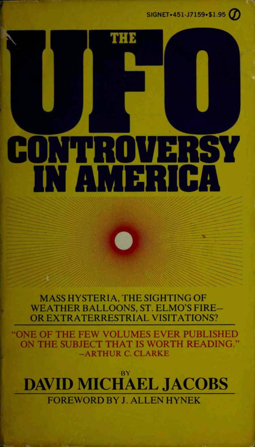 David Jacobs - The UFO Controversy In America by Robert Dave Myrland - issuu