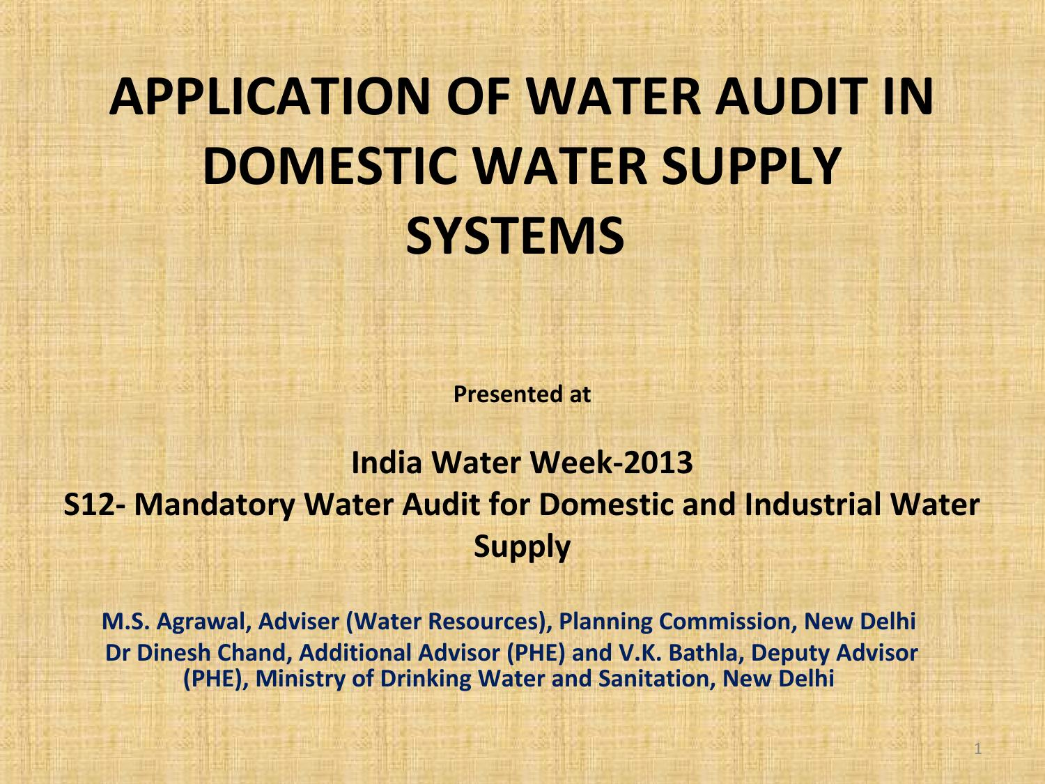 APPLICATION OF WATER AUDIT IN DOMESTIC WATER SUPPLY SYSTEMS