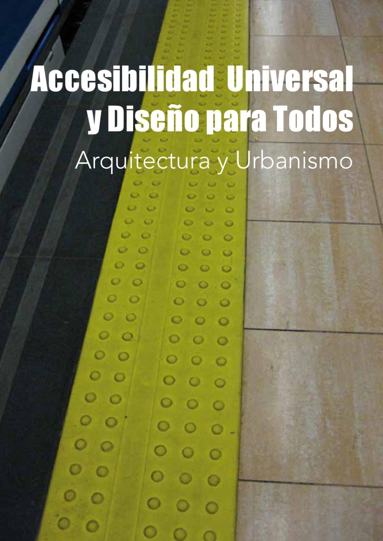 Accesibilidad universal y dise o para todos by angel m for Accesibilidad universal