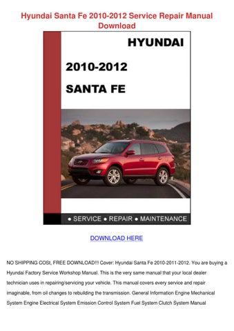 Hyundai Santa Fe 2010 2012 Service Repair Man by Zora Fling - issuu