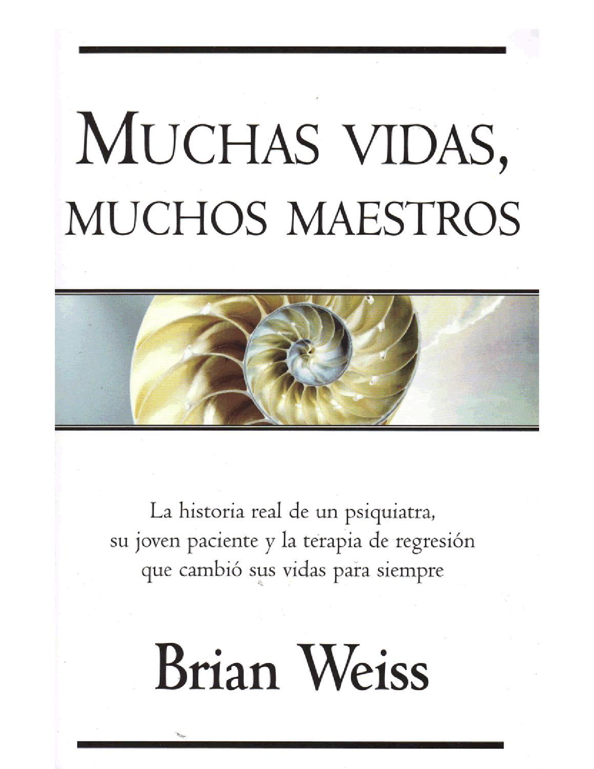 muchas vidas muchos maestros by Ines Miranda - issuu