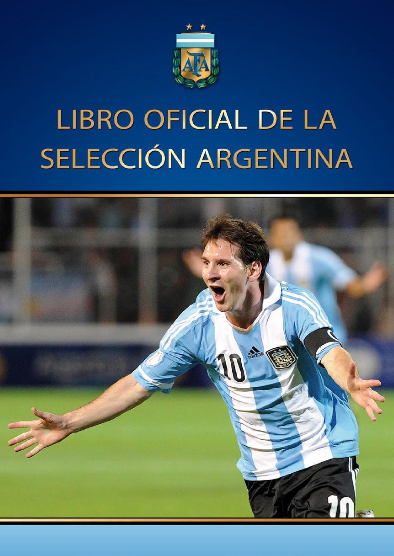 Libro Oficial de la Selección Argentina by 100ideas.xyz - issuu ff5077dd9e784