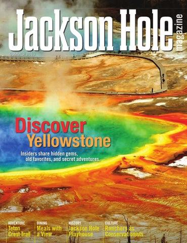 b0e78fcd79de3 Jackson Hole magazine by Teton Media Works