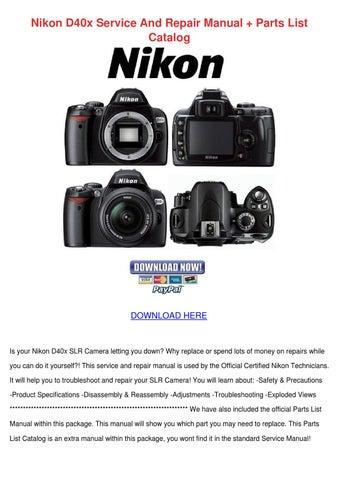 Nikon D40x Service And Repair Manual Parts Li by Cassie Schlau - issuu