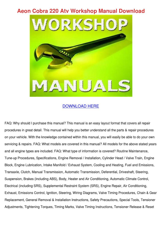 Aeon Cobra 220 Atv Workshop Manual Download by Wei Velunza - issuu