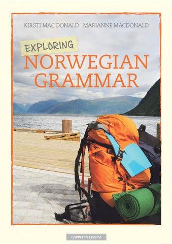Exploring Norwegian Grammar By Cappelen Damm Issuu