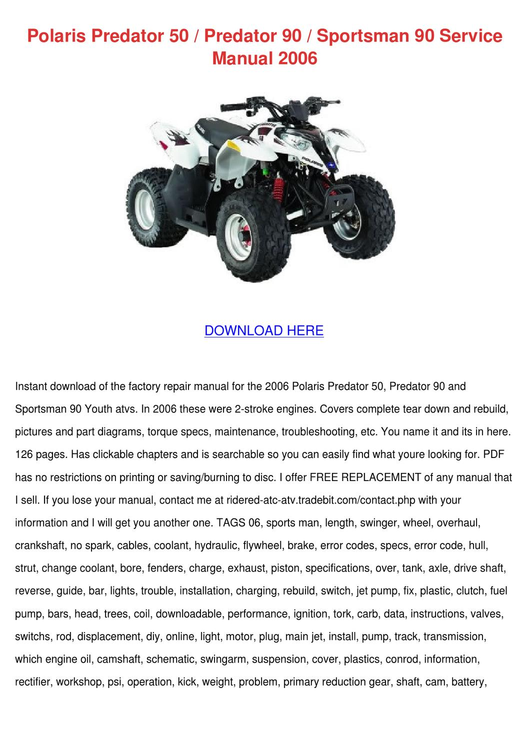 polaris predator 50 predator 90 sportsman 90 by gale deppner issuu rh issuu com polaris predator 90 repair manual download 2004 polaris predator 90 service manual pdf