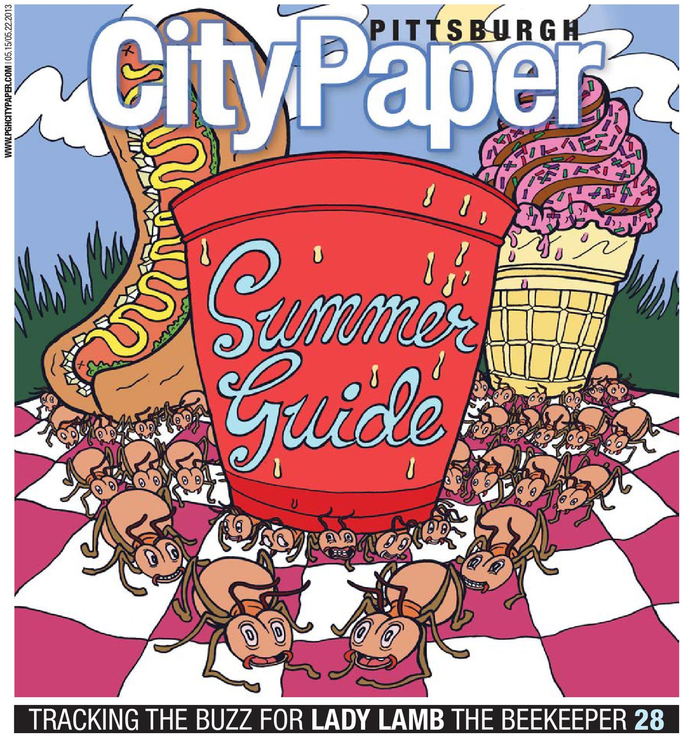 May 15 2013 Summer Guide By Pittsburgh City Paper Issuu