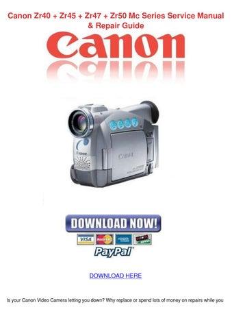 Canon Zr40 Zr45 Zr47 Zr50 Mc Series Service M by Maxie Chomka - issuu