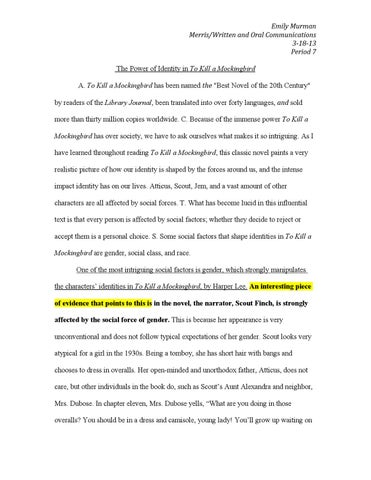 the power of identity in to kill a mockingbird by emily murman issuu emily murman merris written and oral communications 3 18 13 period 7 the power of identity in to kill a mockingbird a to kill a mockingbird has been d