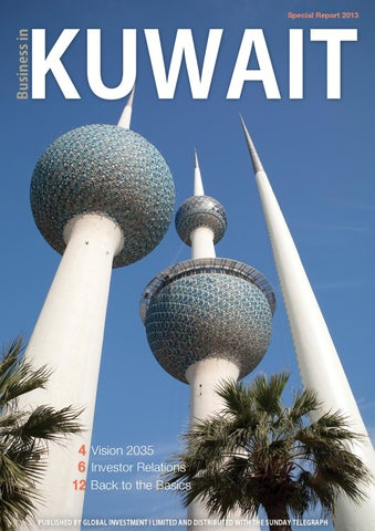 Business in Kuwait 2013 by Global Investment I Limited - issuu