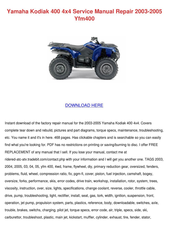 Yamaha Kodiak 400 4x4 Service Manual Repair 2 by Charissa Duskin ...