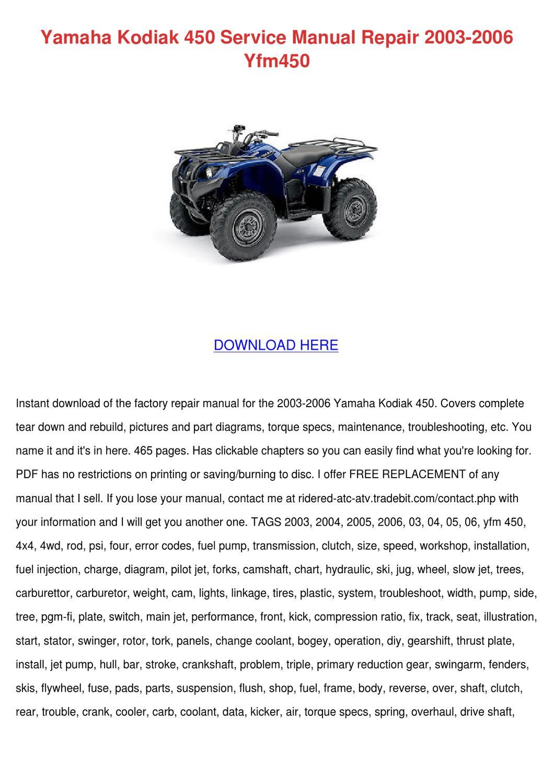 Yamaha Kodiak 450 Service Manual Repair 2003 by Charissa