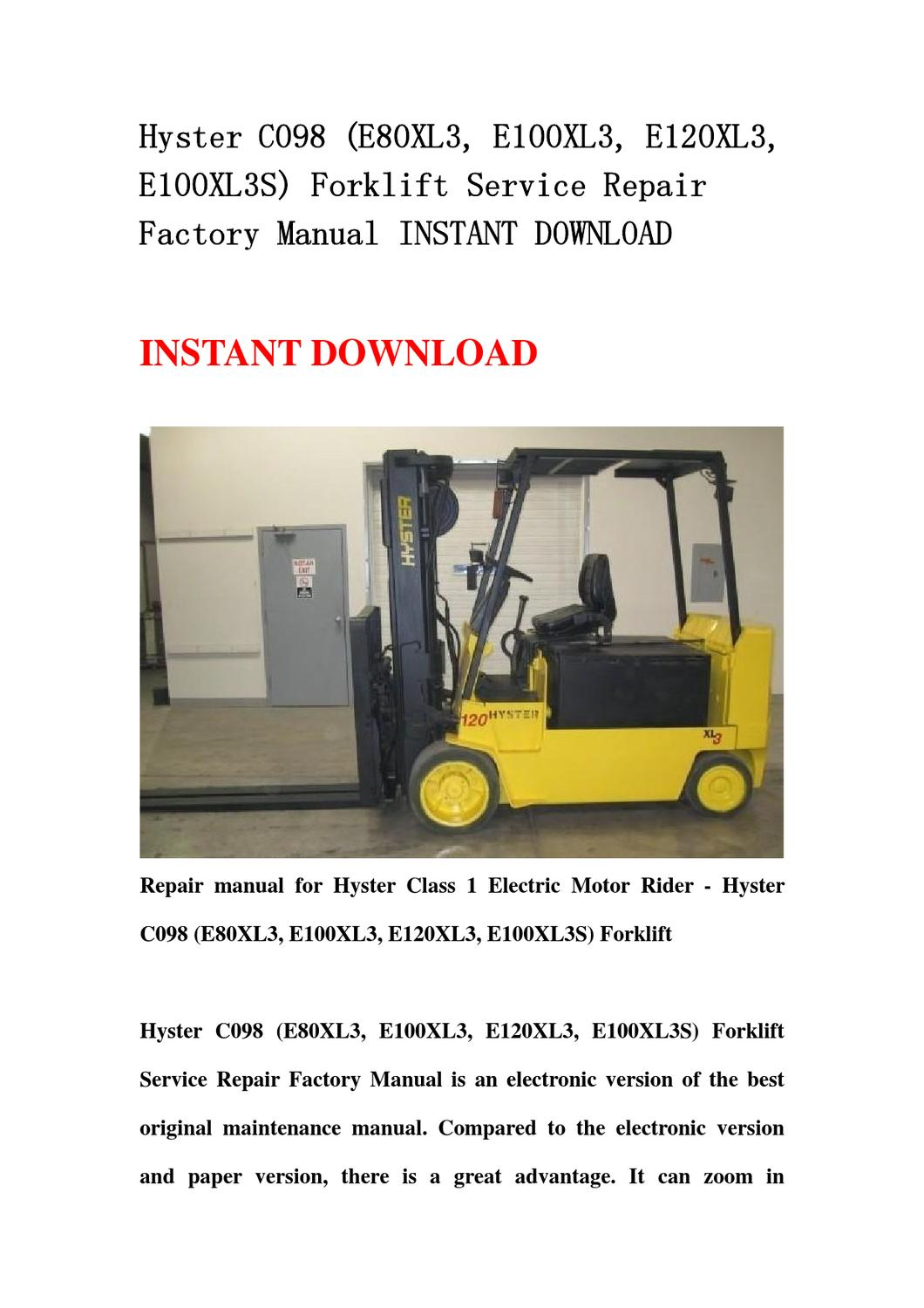 Hyster C098 (E80XL3, E100XL3, E120XL3, E100XL3S) Forklift Service Repair  Factory Manual INSTANT DOWN by yu jiee - issuu