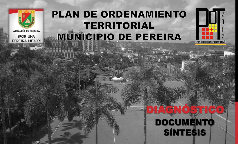 Resultado de imagen para Imagenes del Plan de Desarrollo Municipal de Pereira