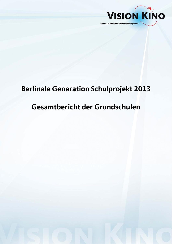 Gesamtbericht Grundschulen 2013 by VISION KINO - issuu