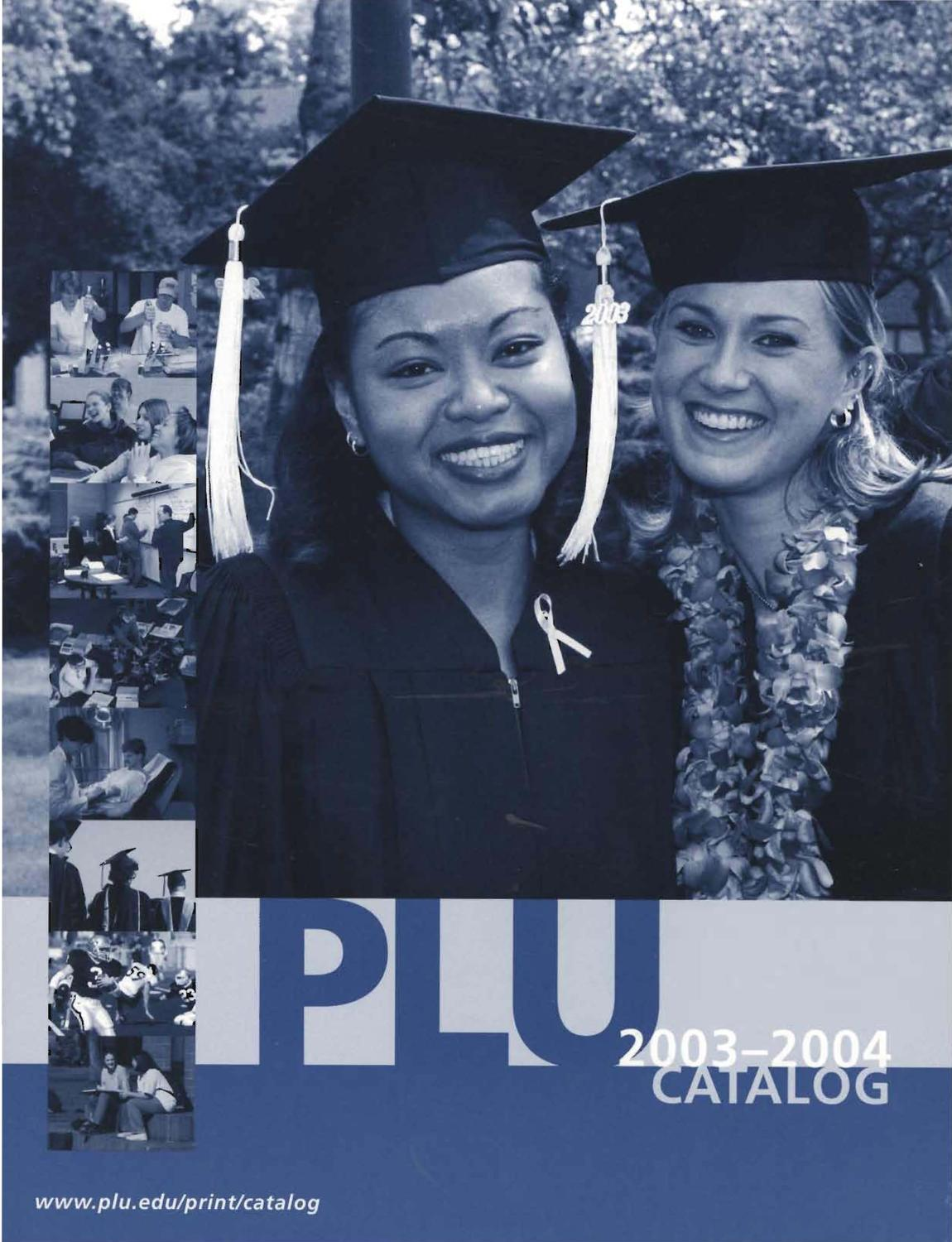 2003-2004 Undergraduate and Graduate Catalog by Pacific Lutheran ...