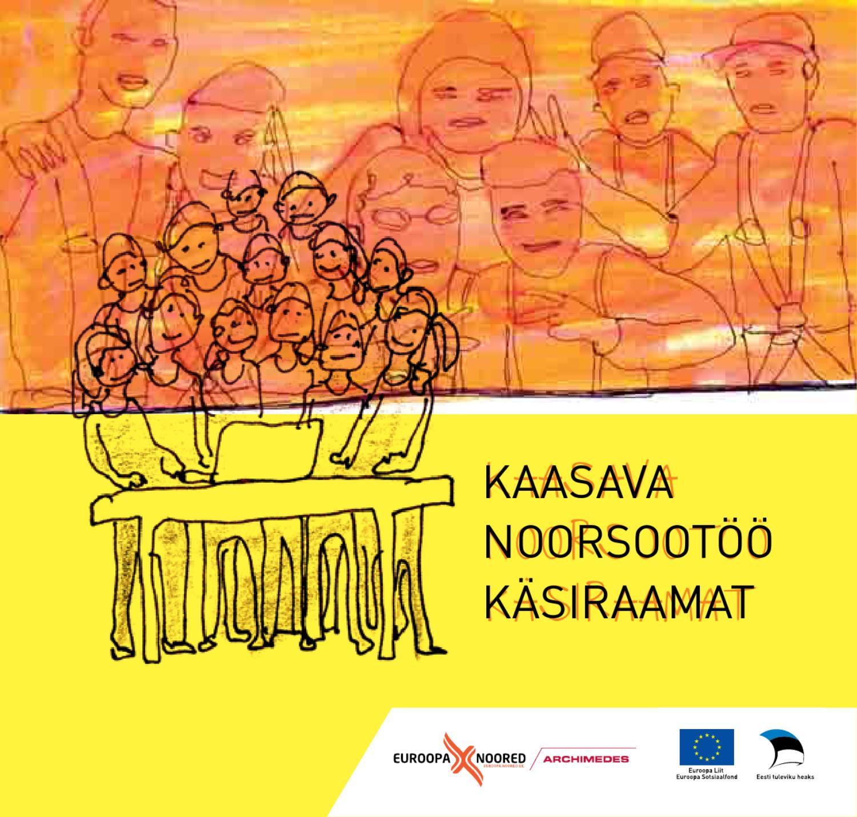 5410216e2a9 Kaasava noorsootöö käsiraamat by Mitteformaalne.ee - issuu