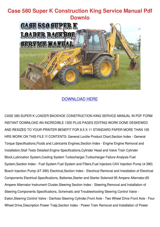 Case 580 Super K Construction King Service Ma