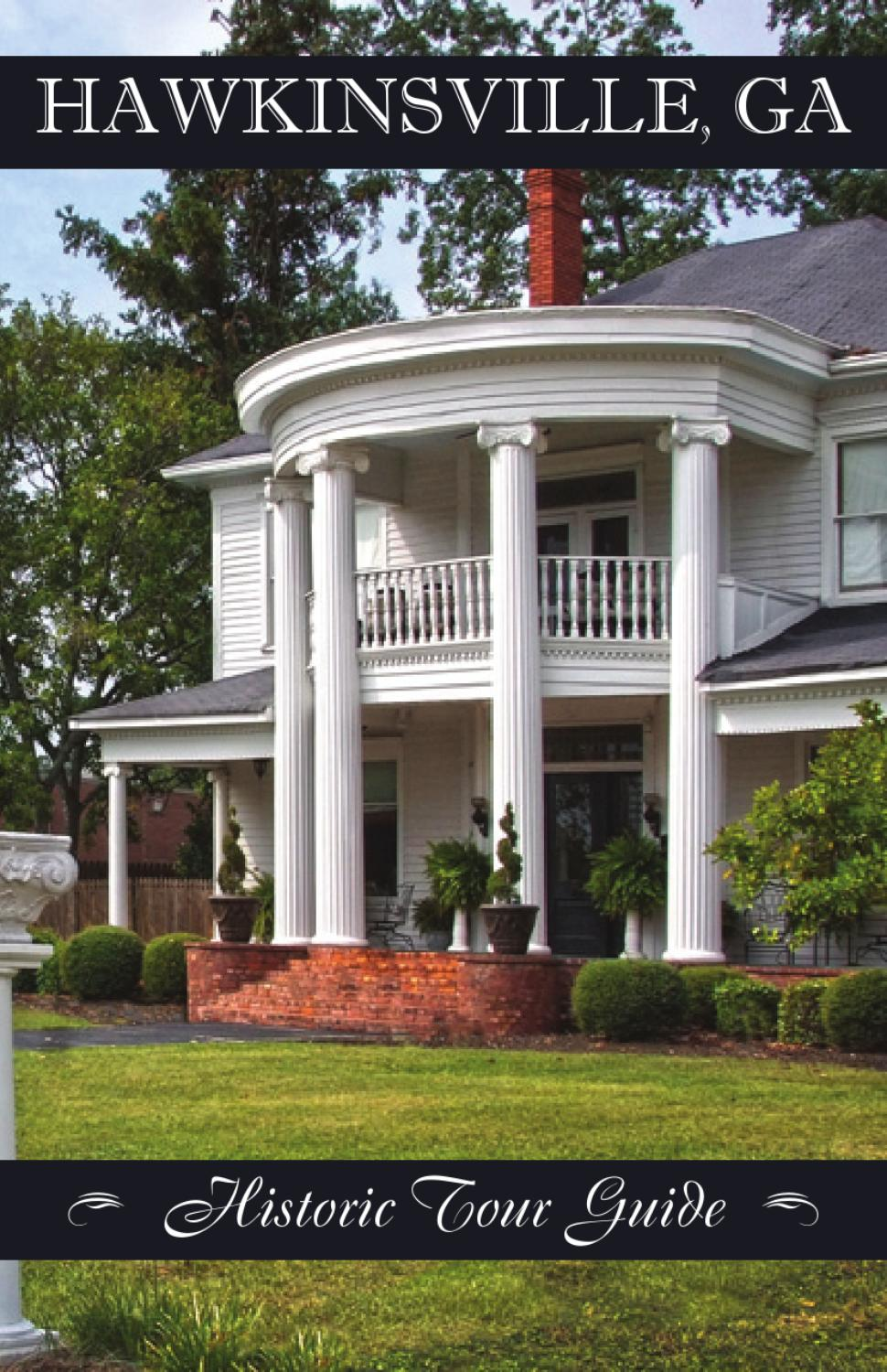 Hawkinsville Historic Tour Guide 2013 By Billingsley Co